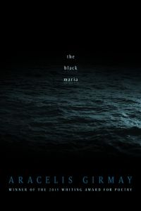 5dc9fbbece5f Aracelis Girmay s new poetry collection The Black Maria (BOA Editions
