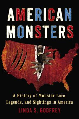 Book Review) American Monsters by Linda S  Godfrey – New Fourth and